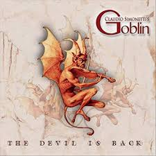 Claudio Simonetti's Goblin - The Devil is Back (White vinyl lim.